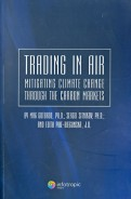 Gutbrod, Sitnikov: Trading in Air: Mitigating Climate Change Through the Carbon Markets